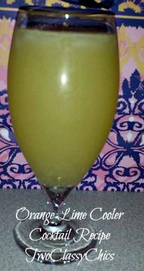orange lime cooler cocktail recipe http://twoclassychics.com/2014/06/orange-lime-cooler-cocktail-recipe/