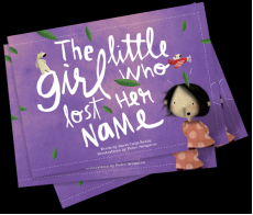 The Little Girl Who Lost Her Name Book