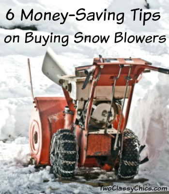 6 Money-Saving Tips on Buying Snow Blowers