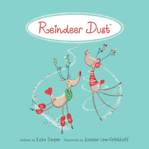 Reindeer Dust Childrens Holiday Book