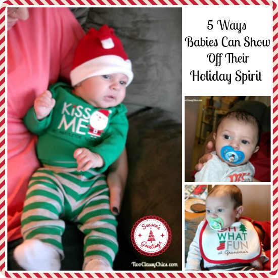 5 Ways Babies Can Show Off Their Holiday Spirit