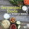 Fermented Foods at Every Meal Book