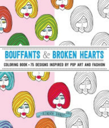 Bouffants & Broken Hearts Adult Coloring Book