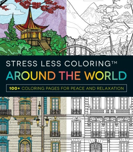 Stress Less Coloring Around the World Adult Coloring Book