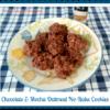 Chocolate Mocha No-Bake Cookies Recipe