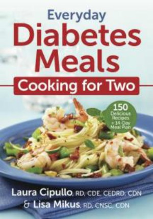 Everyday Diabetes Meals – Cooking for One or Two