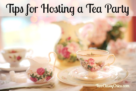 Tips for Hosting a Tea Party