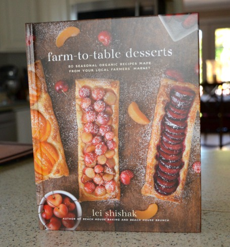 Farm-to-Table Desserts: 80 Seasonal, Organic Recipes