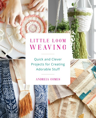 Book Review: Little Loom Weaving by Andreia Gomes