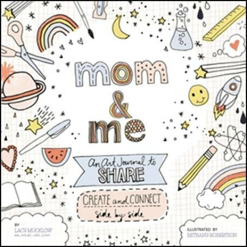 Mom and Me: An Art Journal to Share Book