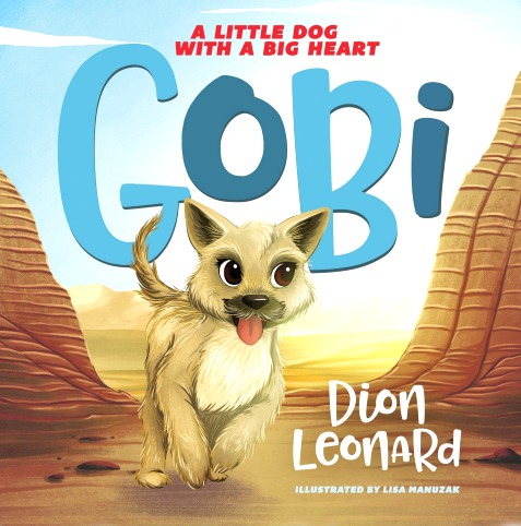Gobi: A Little Dog With a Big Heart Children's Book