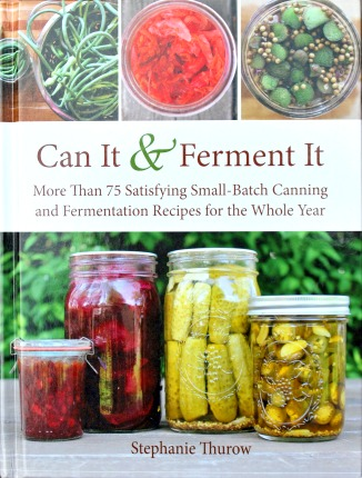 Can It & Ferment It Cookbook