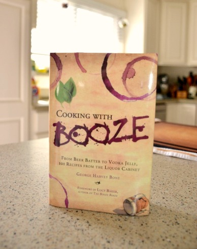 Cooking With Booze Book by George Harvey Bone