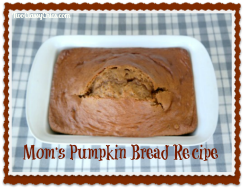 Mom's Pumpkin Bread Recipe