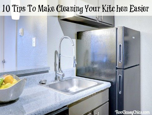 10 Tips To Make Cleaning Your Kitchen Easier