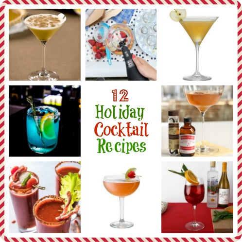 Top 12 Holiday Cocktail Drink Recipes