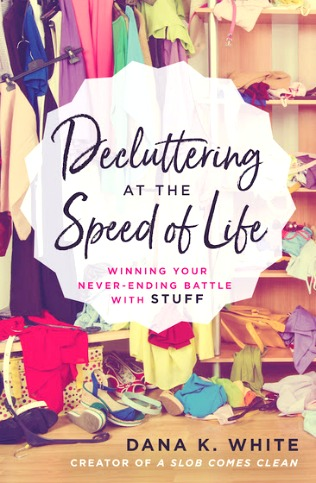 Decluttering at the Speed of Life Book