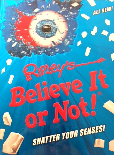 Ripley's Believe It or Not! Shatter Your Senses Book