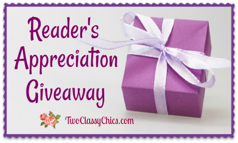 Two Classy Chics Reader's Appreciation Giveaway