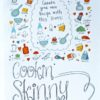 Cookin' Skinny - Real Life Recipes for Real Weight Loss