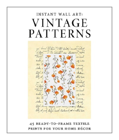 Instant Wall Art: 45 Ready-to-Frame Vintage Textile Prints
